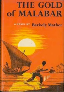 The gold of malabar