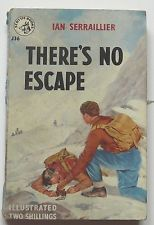 Theres no escape by Ian Serraillier