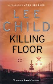 Killing Floor by Lee Child. A Jack Reacher novel.