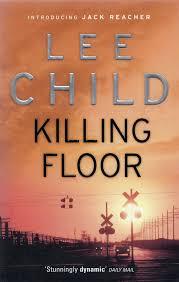 Killing Floor by Lee Child. A Jack Reacher novel.