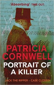 Portrait of a Killer Jack the Ripper Case Closed by Patricia Cornwell