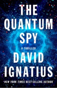 The Quantum Spy by David Ignatius