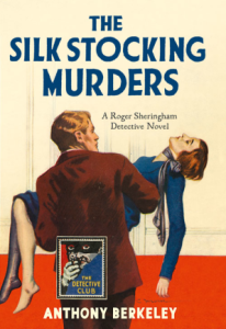 The Silk Stocking Murders by Anthony Berkeley