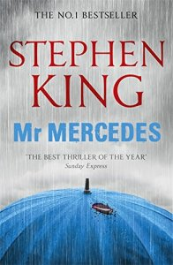 Mr Mercedes by Stephen King. A suprb thriller.