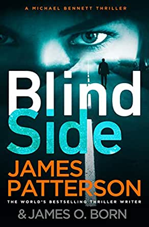 Blindside by James Patterson and James O Born