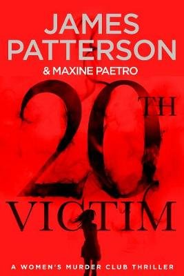 The 20th Victim  by James Patterson and Maxine Paetro