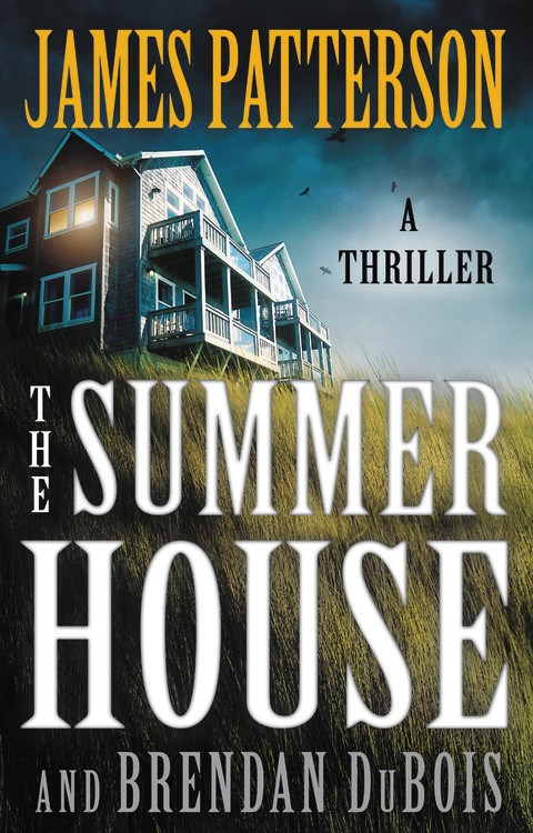 The Summer House by James Patterson and Brendan DuBois